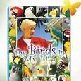 The Birds in My Life